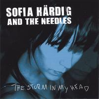 Sofia Härdig and The Needles: The Storm In My Head